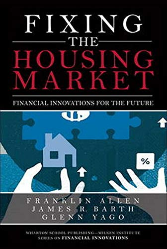 9780133925395: Fixing the Housing Market: Financial Innovations for the Future