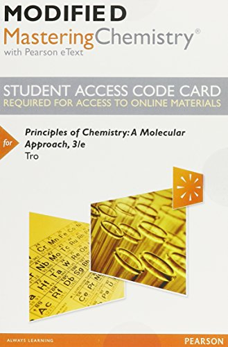 Modified MasteringChemistry with Pearson eText -- Standalone Access Card -- for Principles of ...