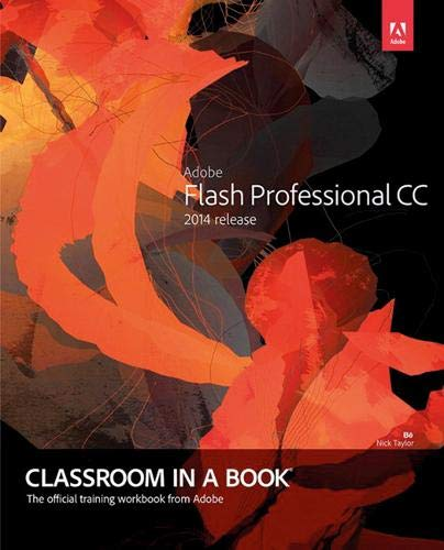 9780133927108: Adobe Flash Professional CC Classroom in a Book (2014 Release)