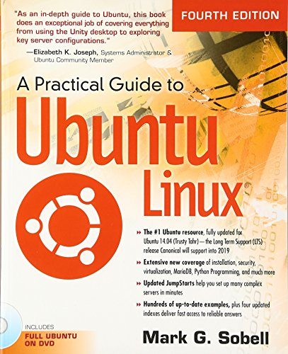 9780133927313: A Practical Guide to Ubuntu Linux (4th Edition)