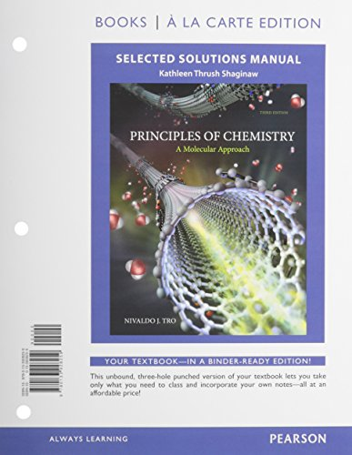 9780133928259: Selected Solutions Manual for Principles of Chemistry: A Molecular Approach, Books a la Carte Edition