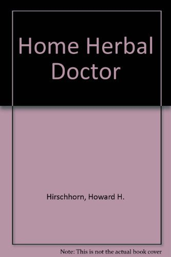 9780133928372: Home Herbal Doctor