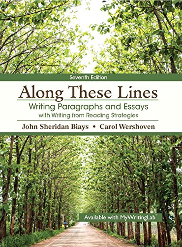 9780133928563: Along These Lines: Writing Paragraphs and Essays with Writing from Reading Strategies Plus MyWritingLab with Pearson eText - Access Card Package (7th Edition)