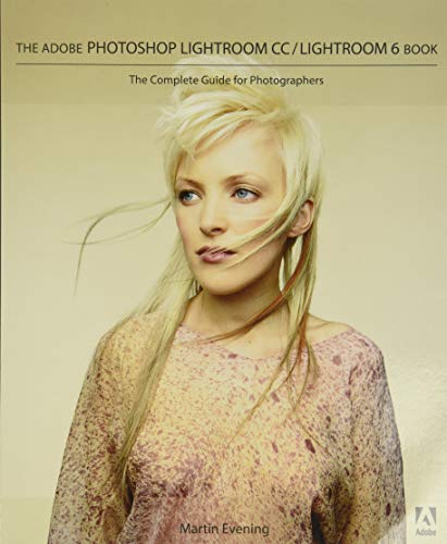 9780133929195: The Adobe Photoshop Lightroom CC / Lightroom 6 Book: The Complete Guide for Photographers