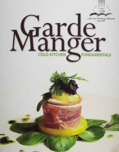 9780133929331: Garde Manger: Cold Kitchen Fundamentals Plus MyCulinaryLab with Pearson eText -- Access Card Package