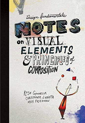 9780133930139: Design Fundamentals: Notes on Visual Elements and Principles of Composition