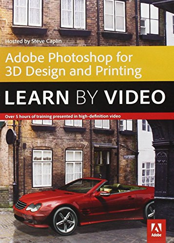 9780133930313: Adobe Photoshop for 3D Design and Printing: Learn by Video
