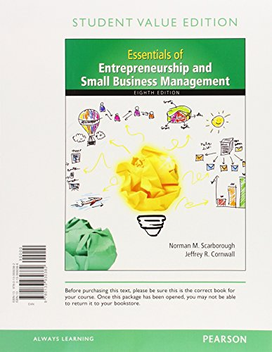 Essentials of Entrepreneurship and Small Business Management: Norman M. Scarborough