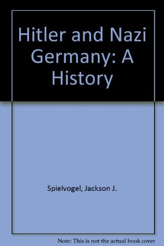 Hitler and Nazi Germany: A History (9780133931822) by Spielvogel, Jackson J.
