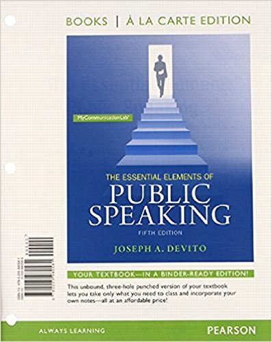 9780133932904: The Essential Elements of Public Speaking, Books a la Carte Plus MyLab Communication -- Access Card Package (5th Edition)
