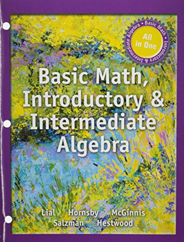 Basic Math, Introductory and Intermediate Algebra -- with Access Card: Lial, Margaret L.; Hornsby, ...