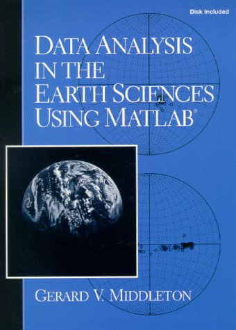 9780133935059: Data Analysis in Earth Sciences Using MATLAB