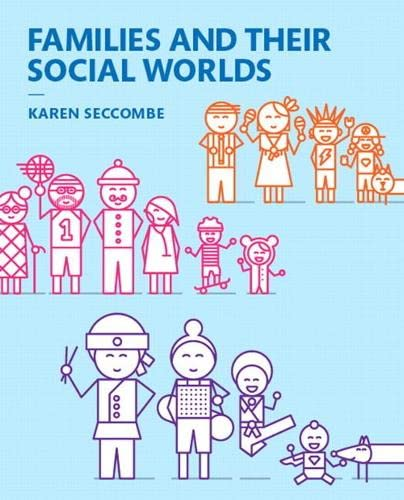9780133936605: Families and Their Social Worlds, Books a la Carte (3rd Edition)