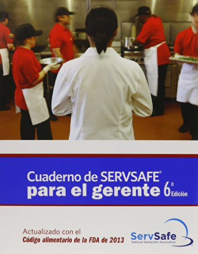 9780133936759: ServSafe Manager with Answer Sheet in Spanish, Revised (6th Edition)