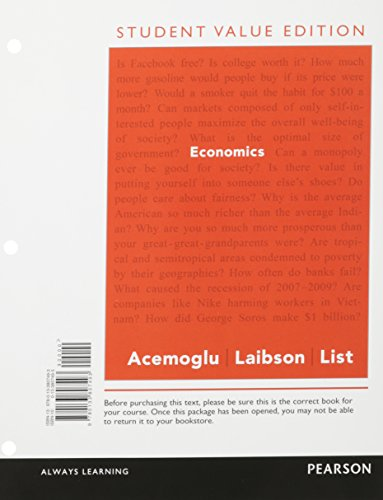 Economics, Student Value Edition Plus NEW MyLab: List, John,Laibson, David,Acemoglu,