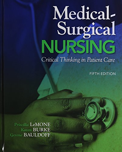 Medical-Surgical Nursing with Mynursinglab Access Code: Critical: Priscilla T Lemone,