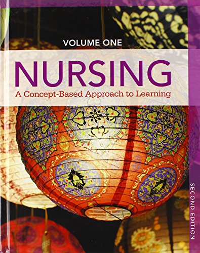 Nursing: A Concept-Based Approach to Learning Volume I, I, III Plus MyNursingLab with Pearson eText...