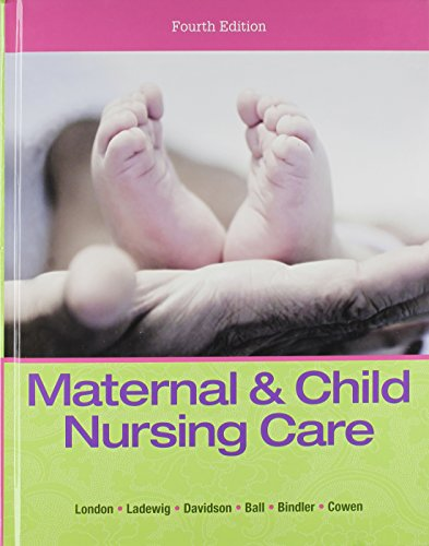 9780133937404: Maternal & Child Nursing Care Plus MyLab Nursing with Pearson eText - Access Card Package (4th Edition)