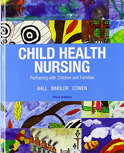 Child Health Nursing Plus MyNursingLab with Pearson eText -- Access Card Package (3rd Edition): ...