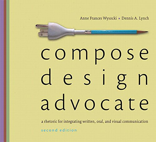 9780133937664: Compose, Design, Advocate Plus MyWritingLab with eText -- Access Card Package (2nd Edition)