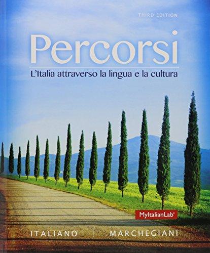 9780133938579: Percorsi: L'Italia attraverso la lingua e la cultura; MyItalianLab with Pearson eText -- Access Card -- for Percorsi: L'Italia attraverso la lingua e ... L'Italia attraverso la lingua (3rd Edition)