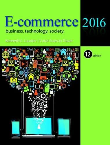 9780133938951: E-Commerce 2016: Business, Technology, Society (12th Edition)
