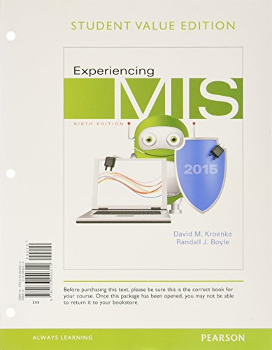 9780133940312: Experiencing MIS, Student Value Edition (6th Edition)