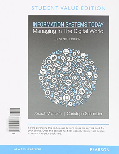 9780133940473: Information Systems Today: Managing in a Digital World, Student Value Edition (7th Edition)