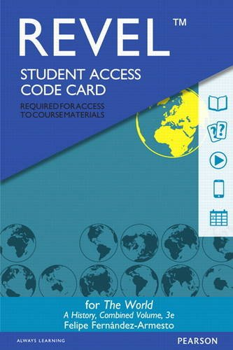 9780133940527: REVEL for The World: A History Combined Volume - Access Card (3rd Edition)