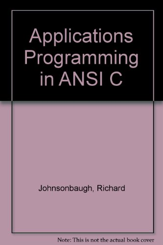 9780133942224: Applications Programming in ANSI C