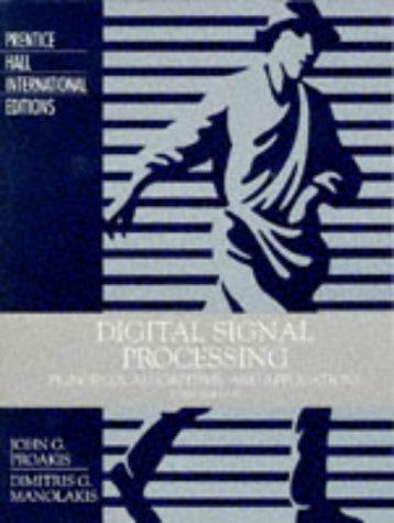 9780133942897: Digital Signal Processing: Principles, Algorithms and Applications