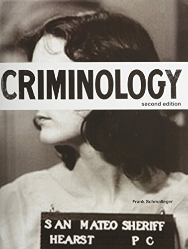 Criminology (Justice Series) with MyCJLab -- Access Card Package (2nd Edition): Frank Schmalleger
