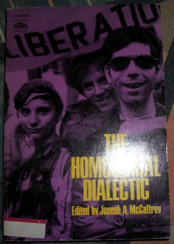 9780133945775: The Homosexual Dialectic (A Spectrum Book)