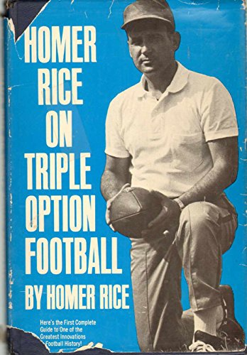 9780133945935: Homer Rice on triple option football