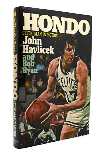 9780133946017: Hondo: Celtic Man in Motion