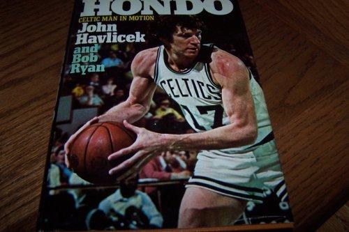 Hondo: Celtic Man in Motion: John Havlicek; Bob
