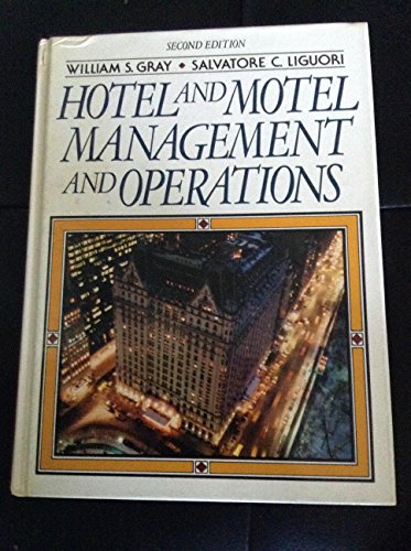 9780133947199: Hotel and Motel Management and Operations