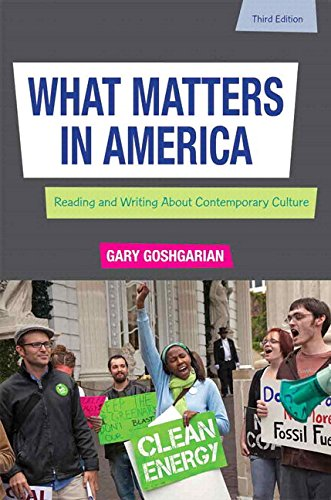9780133947427: What Matters in America: Reading and Writing About Contemporary Culture