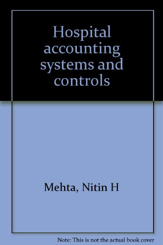 9780133947915: Hospital accounting systems and controls
