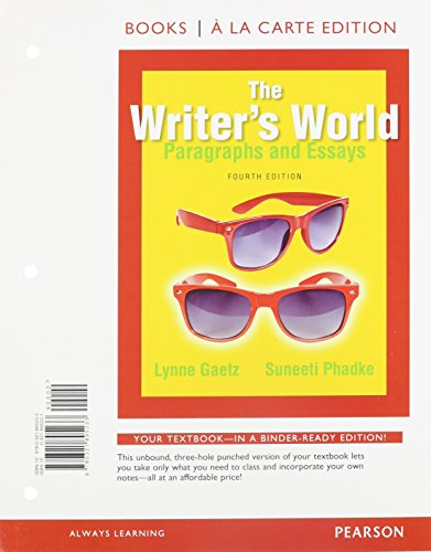 9780133949698: The Writer's World: Paragraphs and Essays, Books a la Carte Plus MyLab Writing with Pearson eText -- Access Card Package (4th Edition)