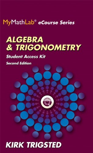 9780133950847: Mymathlab for Trigsted Algebra & Trigonometry Plus Guided Notebook -- Access Card Package (Mymathlab Ecourse)