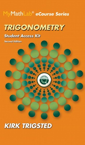 9780133950854: MyLab Math for Trigsted Trigonometry plus Guided Notebook -- Access Card Package (2nd Edition) (Mymathlab Ecourse Series)