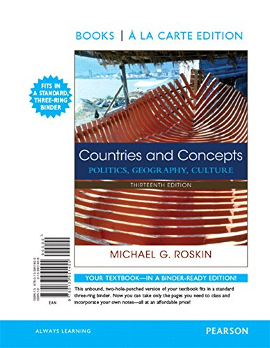 9780133951455: Countries and Concepts: Politics, Geography, Culture, Books a la Care Edition