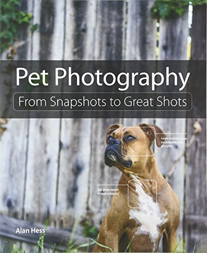 9780133953558: Pet Photography: From Snapshots to Great Shots