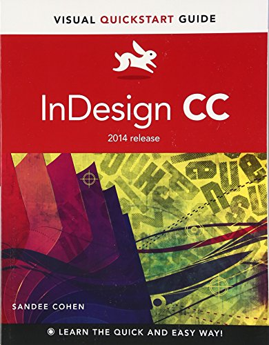 9780133953565: InDesign CC: Visual Quickstart Guide (2014 Release) (Visual QuickStart Guides)