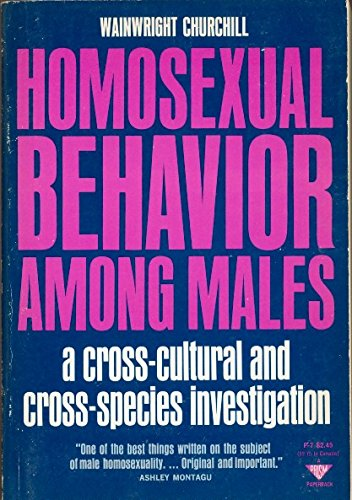 Homosexual Behavior Among Males- A Cross-cultural and: Churchill, Wainwright