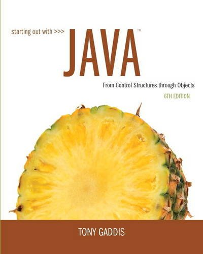 9780133957051: Starting Out with Java: From Control Structures through Objects (6th Edition)