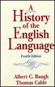 9780133957082: History of the English Language, A