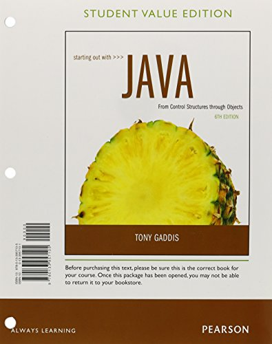 9780133957105: Starting Out with Java: Control Structures through Objects, Student Value Edition (6th Edition)