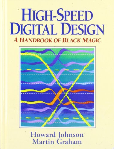 9780133957242: High-Speed Digital Design: A Handbook of Black Magic